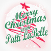 Patti LaBelle - Merry Christmas with Patti LaBelle