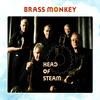 Brass Monkey - Head of Steam