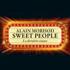 Alain Morisod & Sweet People - La dernière séance