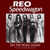 REO Speedwagon - On the Road Again (Live)
