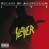 Slayer - Live: Decade Of Aggression (Explicit)