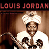 LOUIS JORDAN - The Fantastic Songs Masterpieces