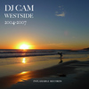 Dj Cam - Westside 2004-2007