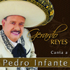 Gerardo Reyes - Gerardo Reyes Canta a Pedro Infante