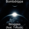 T-Rock - Struggles (feat. T-Rock)