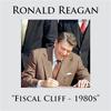 Ronald Reagan - Fiscal Cliff - 1980s