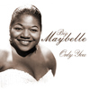 Big Maybelle - Only You