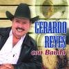 Gerardo Reyes - Gerardo Reyes Con Banda