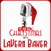LaVern Baker - Your Christmas with LaVern Baker