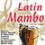 - Latin Mambo