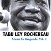 Tabu Ley Rochereau - Mwasi Ya Bangando, Vol. 2