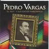 """Pedro Vargas - """"El Rey"""" Y Sus Exitos Rancheros"""