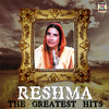 Reshma - The Greatest Hits