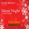 George Winston - Silent Night - A Feeding America Benefit
