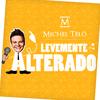 Michel Teló - Levemente Alterado (Single)