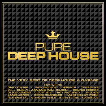 Various Artists - Pure Deep House - The Very Best of Deep House & Garage