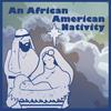 Original Broadway Cast - An African American Nativity