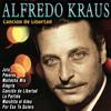 Alfredo Kraus - Alfredo Kraus - Canción de Libertad