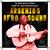 - Arsenio's Afrosound Vol. 1
