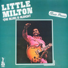 Little Milton - The Blues Is Alright (feat. Lucky Peterson) [Recorded in Paris]