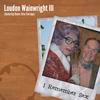 Loudon Wainwright III - I Remember Sex