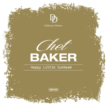 Chet Baker - Happy Little Sunbeam
