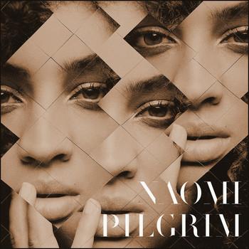 Naomi Pilgrim - Naomi Pilgrim EP