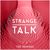- Strange Talk - The Remixes