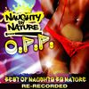 Naughty By Nature - O.P.P. - Best of Naughty by Nature