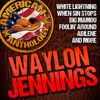 Waylon Jennings - American Anthology: Waylon Jennings