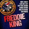 Freddie King - American Anthology: Freddie King (Live)