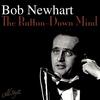 Bob Newhart - The Button-Down Mind Strikes Back!