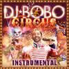 DJ Bobo - Circus (Instrumental)