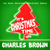 - It's Christmas Time with Charles Brown
