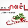 Charles Brown - Charles Brown Chante Noël