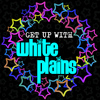 White Plains - Get up with White Plains