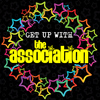 The Association - Get up with the Association (Re-Recorded)