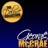 George McCrae - The Deluxe Collection: George Mccrae