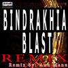 Surjit Bindrakhia - Bindrakhia Blast (Remix)