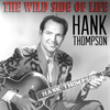 Hank Thompson - The Eild Side of Life