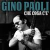 Gino Paoli - Che cosa c'e'