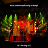 Barclay James Harvest Feat. Les Holroyd - Life Is For Living - 2013