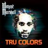 Wayne Marshall - Tru Colors
