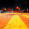 Fred - The Road