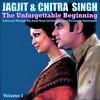 Jagjit Singh - The Unforgettable Beginning - Live in Concert Vol. 1.