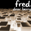 Fred - Dear Berry
