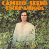 Camilo Sesto - Entre Amigos