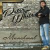Peter White - Manchmal