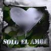 Penya - Solo el Amor