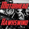 Hawkwind - Motorhead